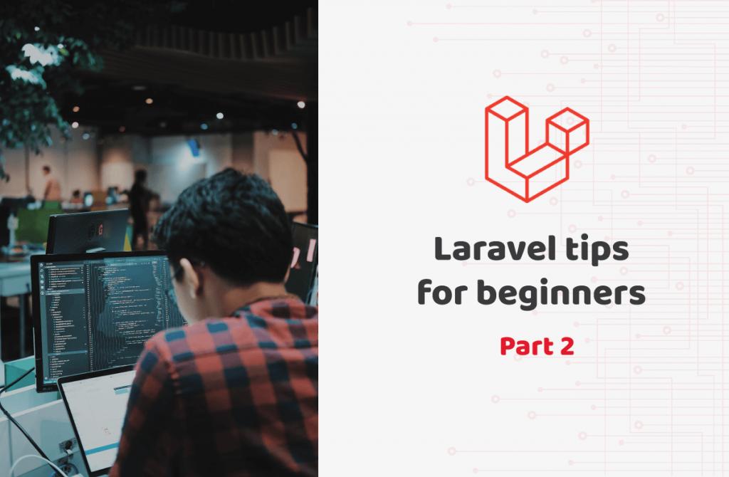 Laravel framework tips